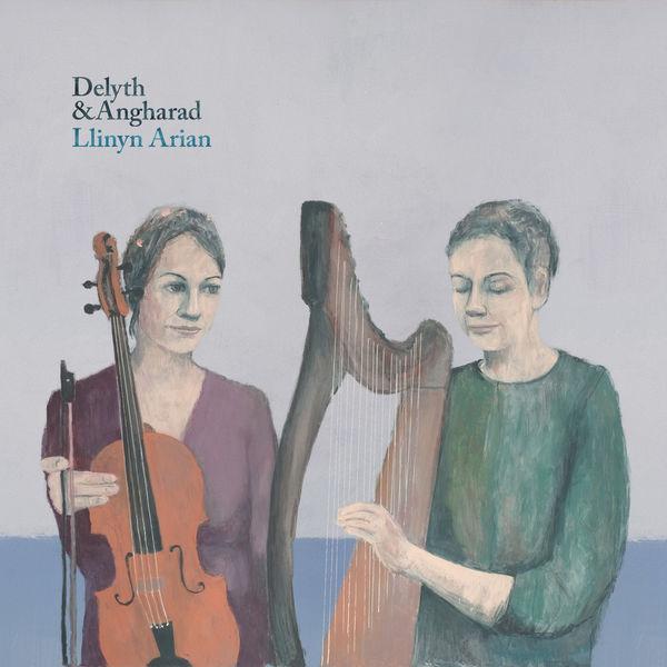 Delyth & Angharad - Llinyn Arian