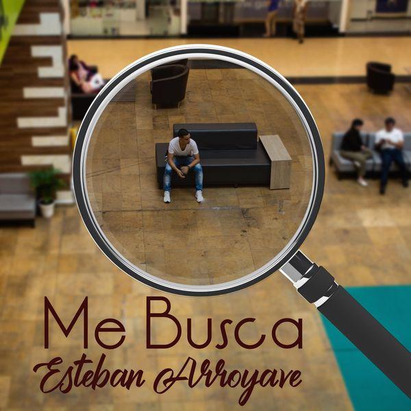 Esteban Arroyave - Me Busca