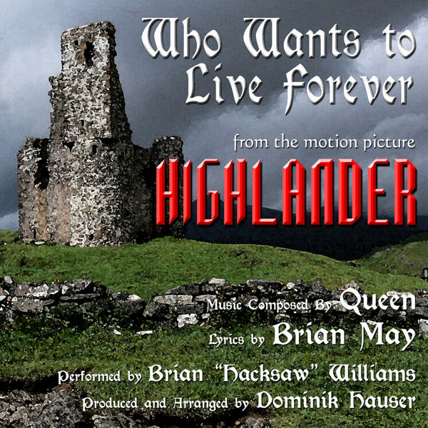 """Brian """"Hacksaw"""" Williams - """"Who Wants To Live Forever"""" from the Motion Picture """"Highlander"""" By Queen"""