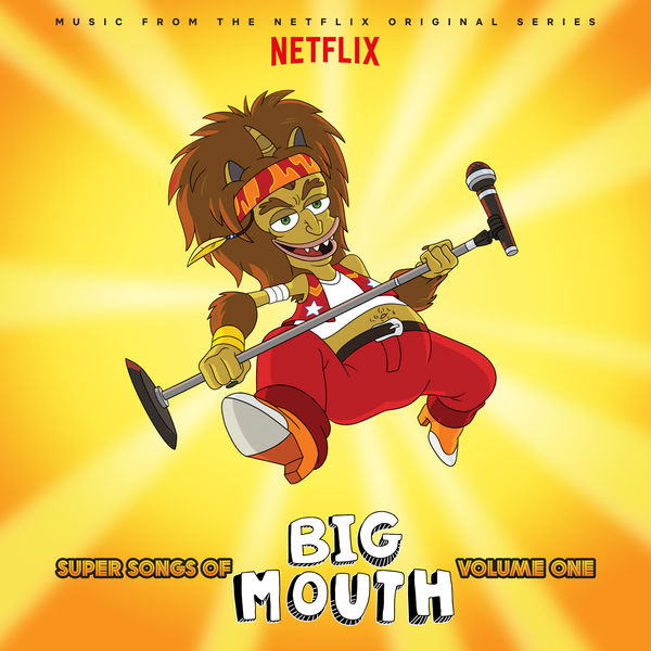 Various Artists - Super Songs Of Big Mouth Vol. 1 (Music from the Netflix Original Series)