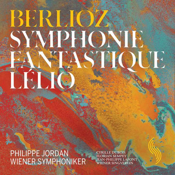 Wiener Symphoniker - Berlioz: Symphonie fantastique, Op. 14, H. 48 & Lélio, Op. 14b, H. 55B (Live)