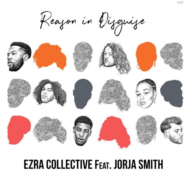 Ezra Collective - Reason in Disguise