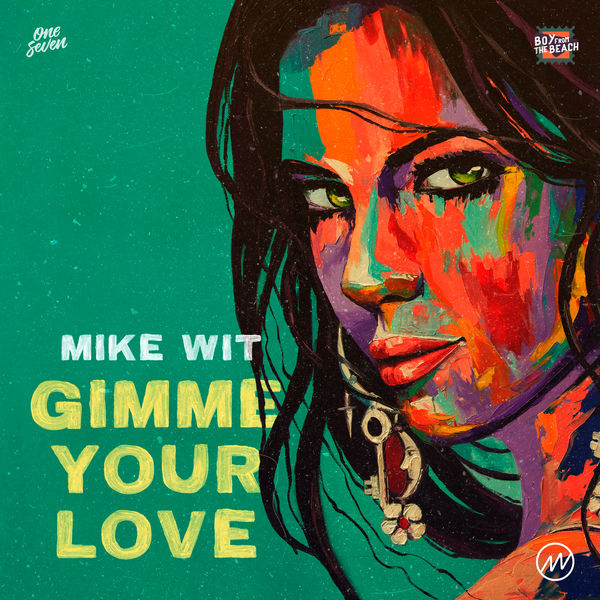 Mike Wit - Gimme Your Love