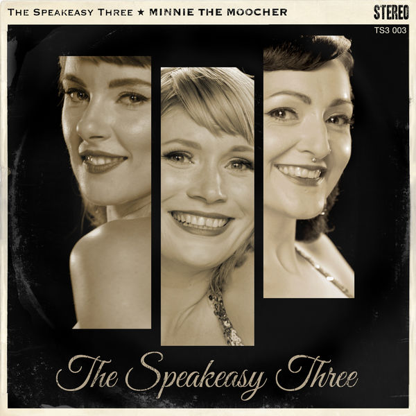 The Speakeasy Three - Minnie the Moocher