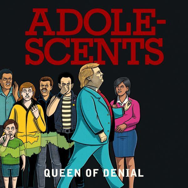 Adolescents - Queen of Denial