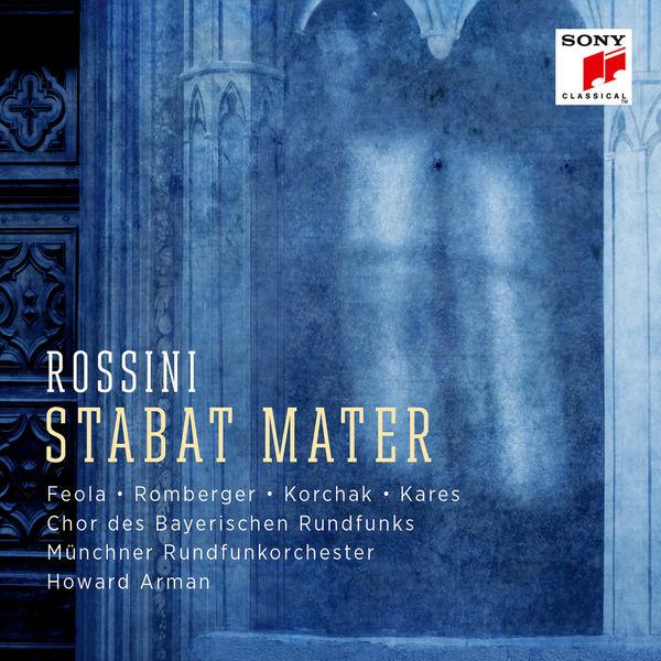 Chor des Bayerischen Rundfunks - Rossini: Stabat Mater