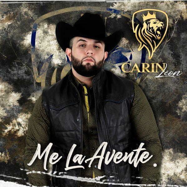 Album Me La Avente, Carin Leon | Qobuz: download and