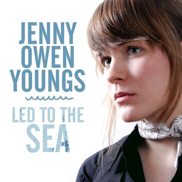 Jenny Owen Youngs - Led To The Sea - Single