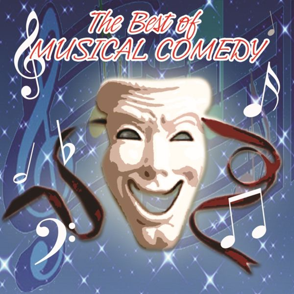 Various Interprets - The Best Of Musical Comedy
