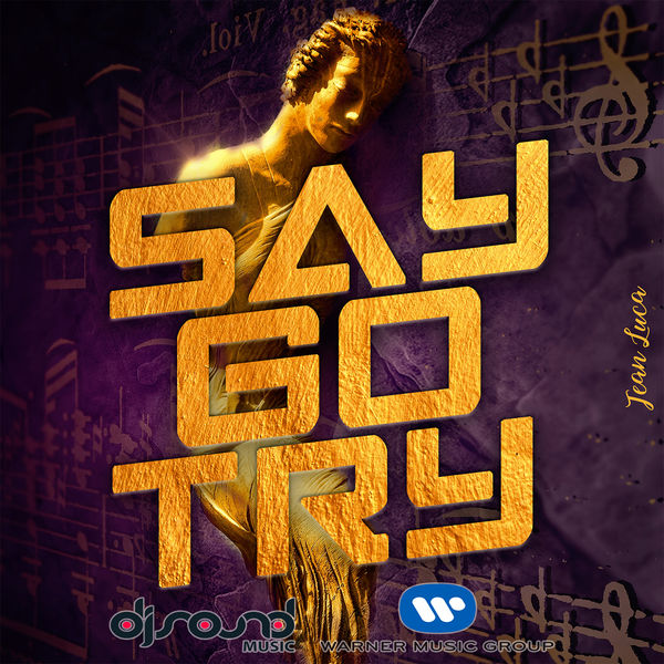 Jean Luca - Say Go Try