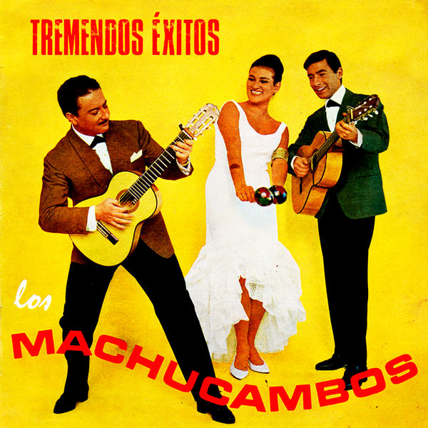 Los Machucambos - Tremendos Éxitos (Remastered)