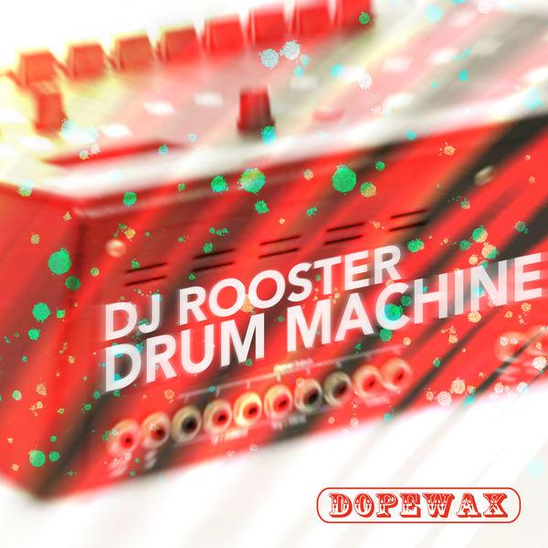 DJ Rooster - Drum Machine