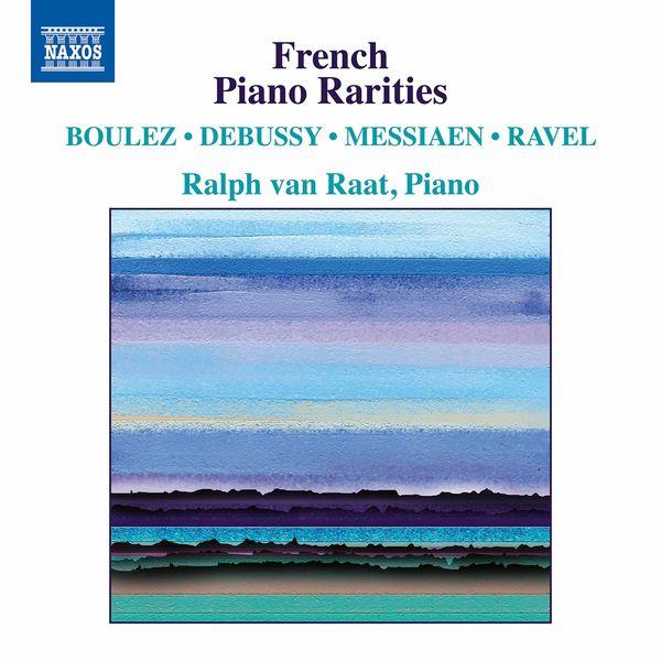 Ralph Van Raat - French Piano Rarities