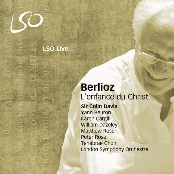 London Symphony Orchestra - Berlioz: L'enfance du Christ
