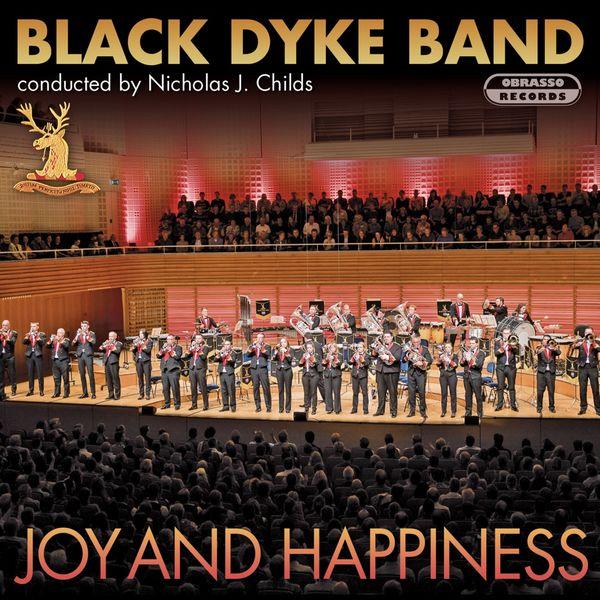 Black Dyke Band - Joy and Happiness