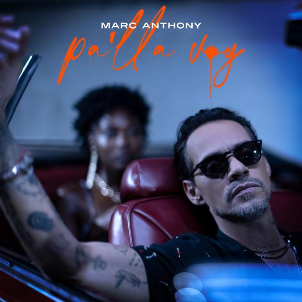 Marc Anthony|Pa'lla Voy (Africando)