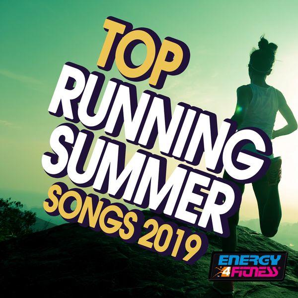 Various Artists - Top Running Summer Songs 2019