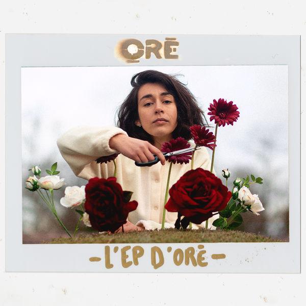 Orę - L'EP d'Oré