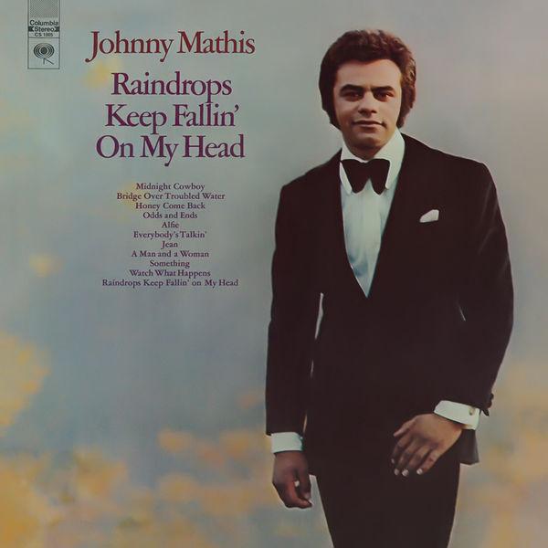 Johnny Mathis - Raindrops Keep Fallin' On my Head'
