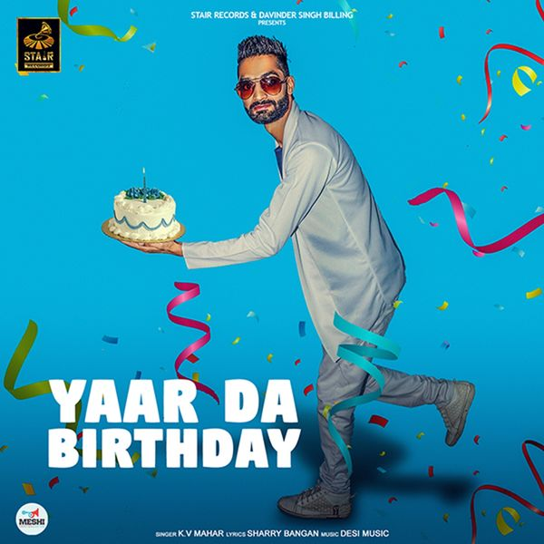 Album Yaar Da Birthday, K V  Mahar | Qobuz: download and
