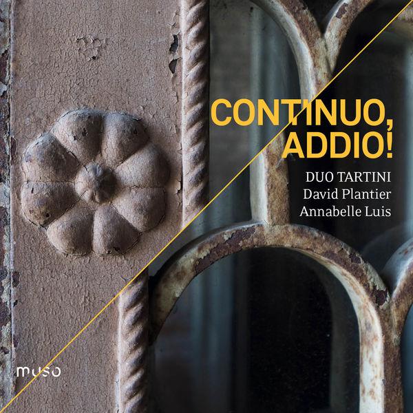 Duo Tartini - Continuo, Addio!