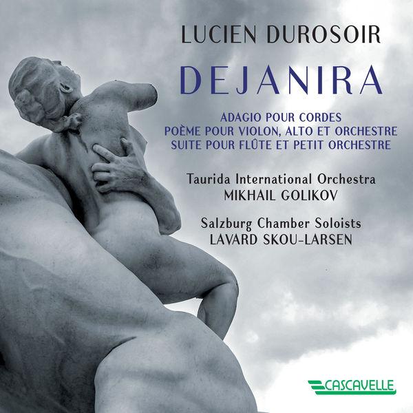 Anton Starodubtsev - Lucien Durosoir: Dejanira - Adagio pour cordes - Poème pour violon alto et orchestre - Suite pour flute et petit orchestre