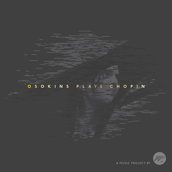 Georgijs Osokins - Osokins Plays Chopin