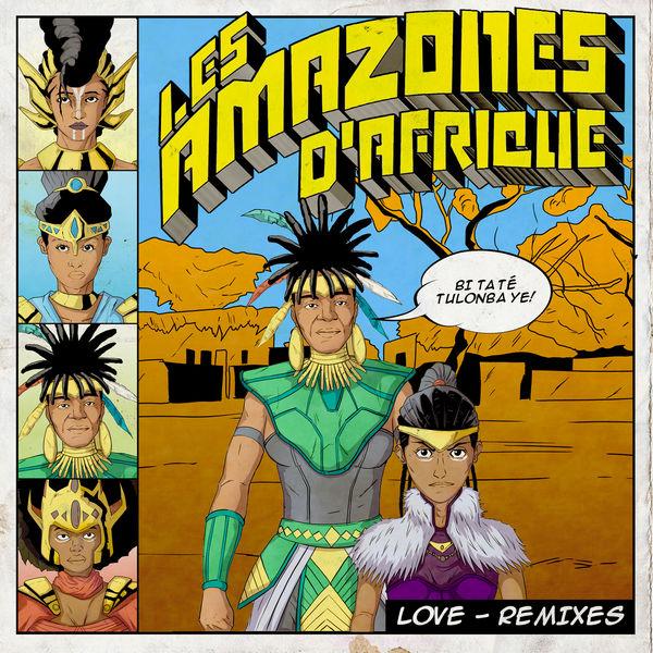 Les Amazones d'Afrique|Love (Remixes)