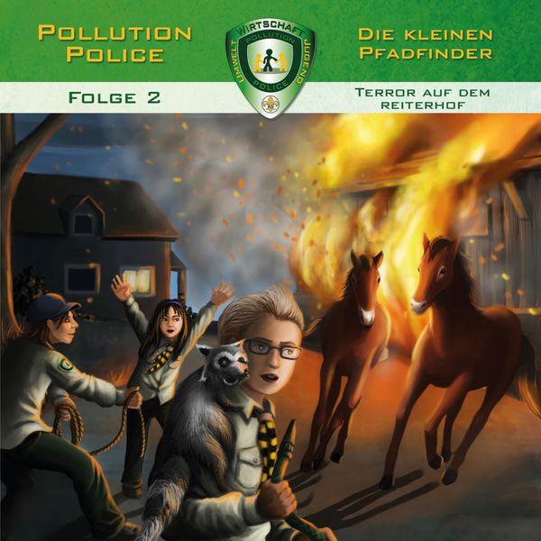 Pollution Police - Folge 2: Terror auf dem Reiterhof