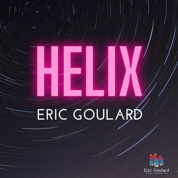 Eric Goulard - Helix (Original)