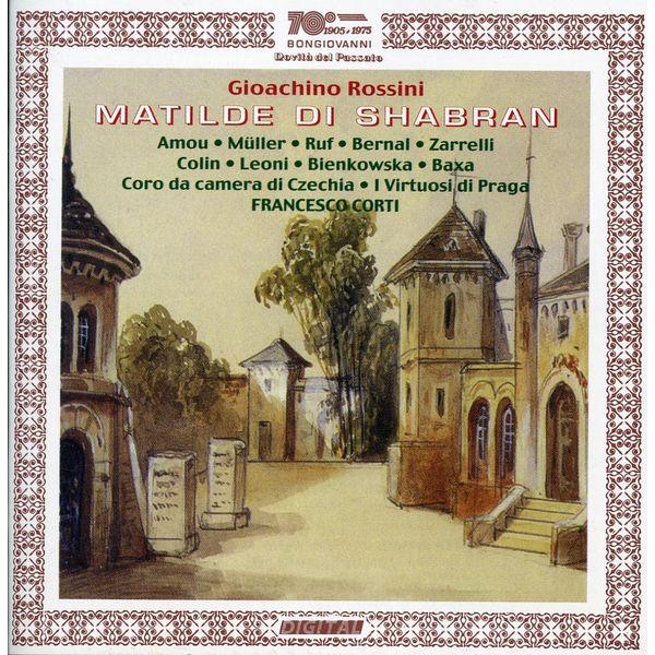 Virtuosi Di Praga - Rossini: Matilde di Shabran