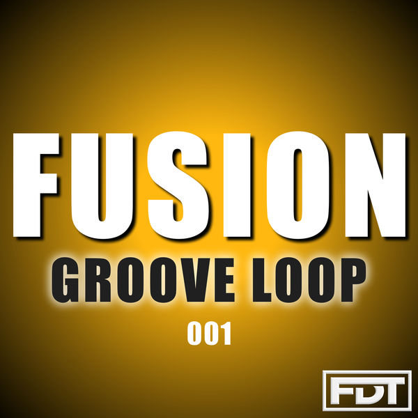 Andre Forbes - Fusion Groove Loop 001