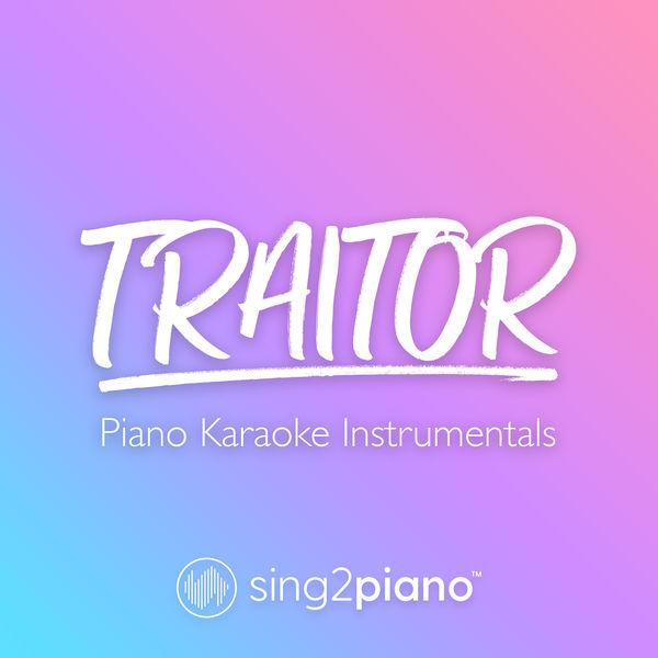 Sing2Piano - traitor