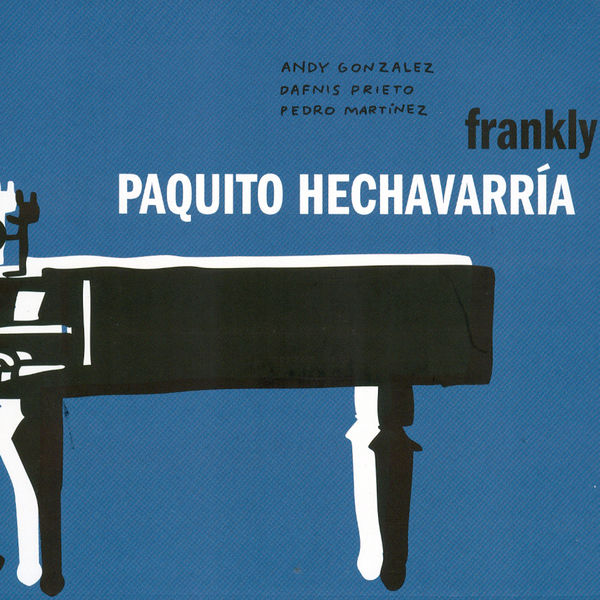 Paquito Hechavarria|Frankly