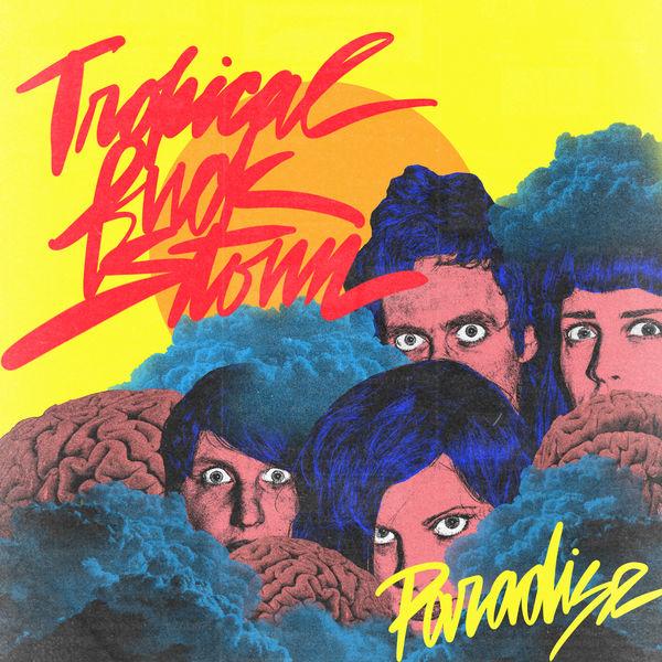 Tropical Fuck Storm - Paradise