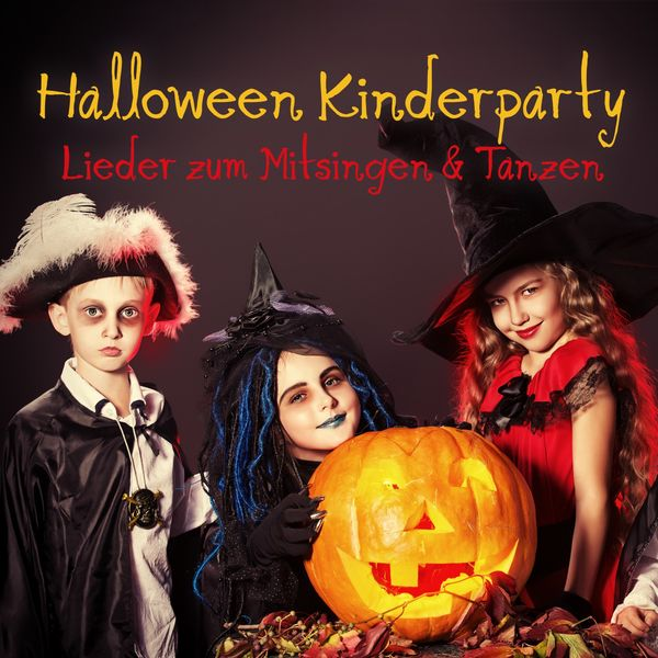 Various Artists - Halloween Kinderparty (Lieder zum Mitsingen und Tanzen)