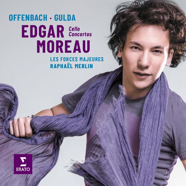 Edgar Moreau - Offenbach & Gulda : Cello Concertos