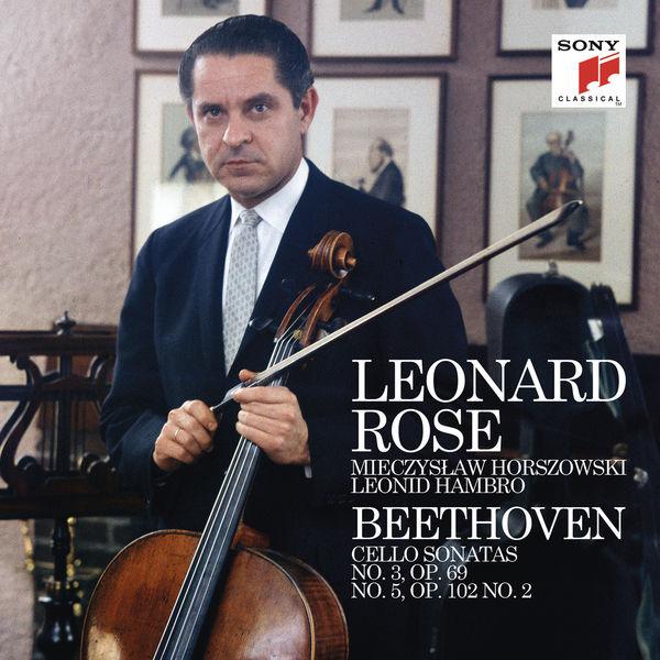 Leonard Rose - Beethoven: Cello Sonata No. 3 & 5 ((Remastered))