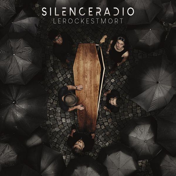 Radio Silence|LE ROCK EST MORT