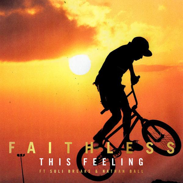 Faithless|This Feeling (feat. Suli Breaks & Nathan Ball)