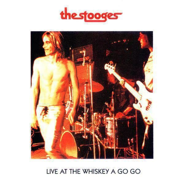 Iggy Pop - Live At The Whiskey A Go-Go