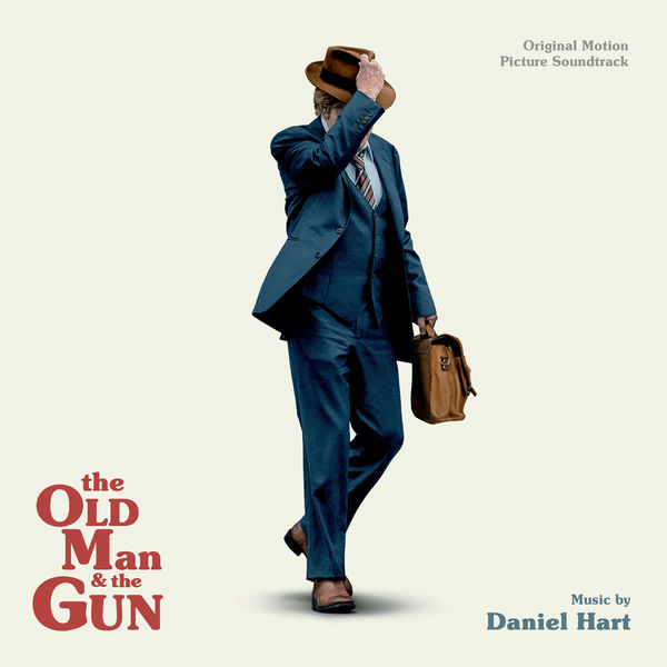 Daniel Hart - The Old Man And The Gun