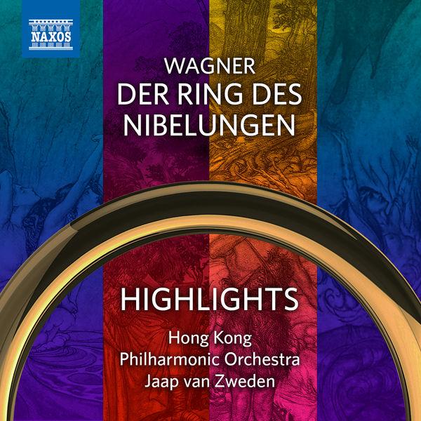 Hong Kong Philharmonic Orchestra - Wagner: Der Ring des Nibelungen (Highlights)