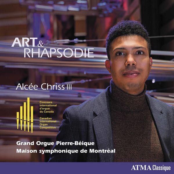 Alcée Chriss III - Art & Rhapsodie