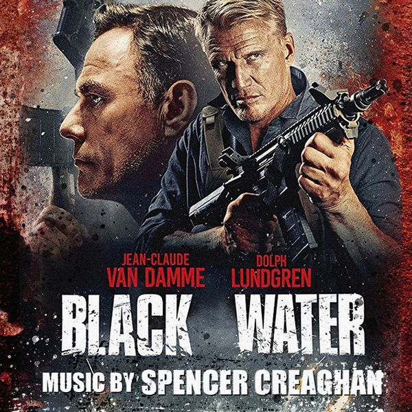 Spencer Creaghan - Black Water (Original Motion Picture Soundtrack)