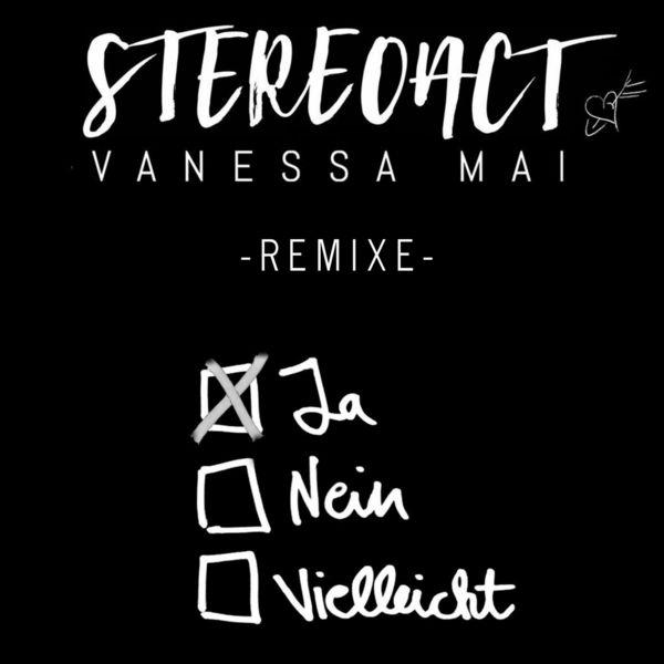Stereoact - Ja Nein Vielleicht (Remixe)