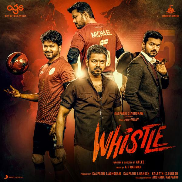 A.R. Rahman - Whistle (Original Motion Picture Soundtrack)