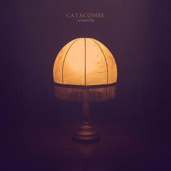 Catacombe - Scintilla (2019)
