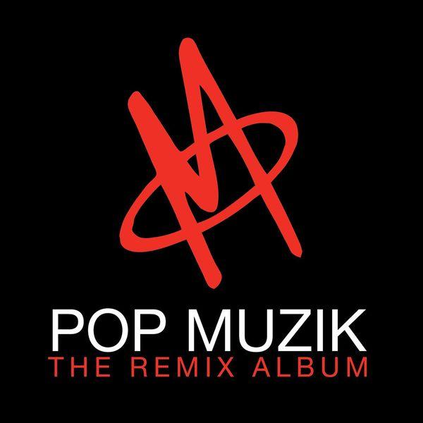 M - Pop Muzik - The Remix Album