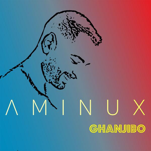 Aminux - Ghanjibo